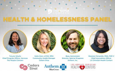 The People Concern facilitated a panel discussion on the health of our neighbors experiencing homelessness.