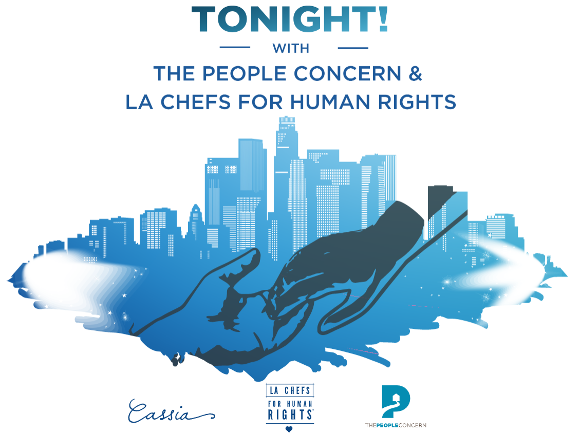 Tonight! With The People Concern & LA Chefs for Human Rights